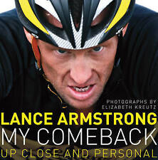 My Comeback: Up Close and Personal, Lance Armstrong | Hardcover Book | Good | 97