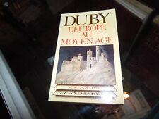 L'Europe au Moyen âge : Art roman, art gothique. Georges Duby
