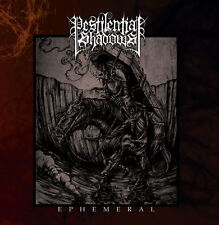 PESTILENTIAL SHADOWS - EPHEMERAL CD - NEW album Black Metal, Blackmetal, Occult