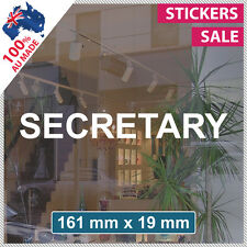 SECRETARY Sticker ANY SIZE! Decal Custom Office Shop Sign VINYL LETTERING (1011)