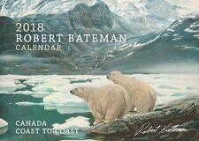 NEW 2018 Robert Bateman Calendar Rare Book Grizzly Birds Wolf Orca