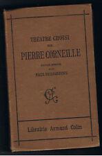 THEATRE CHOISI DE PIERRE CORNEILLE PAUL DESJARDINS 1912