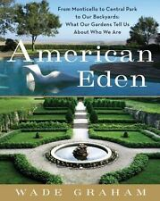 New copy!  American Eden, What Gardens Tell Us About Who We Are, Hardcover