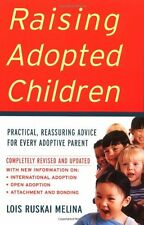 Raising Adopted Children, Revised Edition: Practical Reassuring Advice for Every