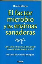 El factor microbio y las encimas sanadoras. ENVÍO URGENTE (ESPAÑA)