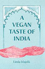 A Vegan Taste of India (Vegan Cookbooks) by Majzlik, Linda Paperback Book The