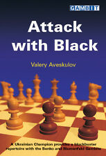 Attack with Black, by Valery Aveskulov. NEW CHESS BOOK