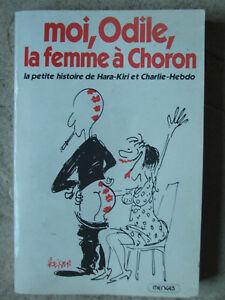 Hara-Kiri/Charlie Hebdo - Livre Moi Odile la femme à Choron