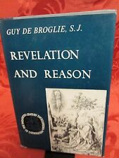 Revelation and Reason Guy De Broglie 1965 1st Edition HC Theology Apologetics