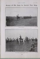1903 PRINT REVIEW OF ARMY BY SERVIAS KING GENERAL MISTITCH KING PETER I SALUTING