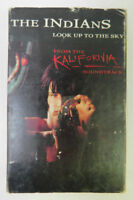 Indians - Look Up To The Sky - Kalifornia Soundtrack - Cassette Single