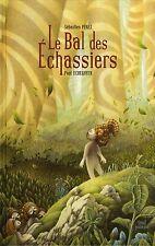 Livre neuf - Le bal des echassiers - Sebastien Perez   -  Paul Echegoyen