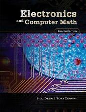 Electronics and Computer Math (8th Edition) by Deem, Bill R., Zannini, Tony