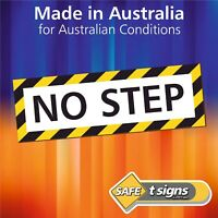 No Step - Sticker 150 x 50mm - Self Adhesive Vinyl Decal- Australian Made