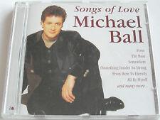 Michael Ball - Songs Of Love (CD Album 1998) Used Very Good