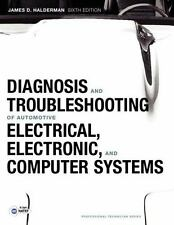 Diagnosis and Troubleshooting of Automotive Electrical, Electronic, and Computer