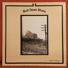 HENRY THOMAS Bull Doze Blues LP (new) Robert Johnson Son House