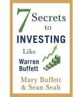 7 Secrets to Investing Like Warren Buffett by Sean & Mary Buffett (Paperback)