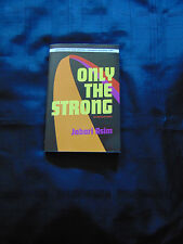 Only the Strong by Jabari Asim (2015, ARC Paperback)