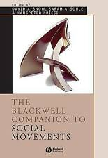 The Blackwell Companion to Social Movements (Blackwell Companions to Sociology)