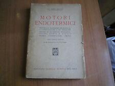 manuali MOTORI ENDOTERMICI di DANTE GIACOSA  HOEPLI 1946