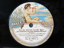 78rpm KARL ZIEGLER sings PUCCINI Girl of the Golden West - ANKER RECORD 1913