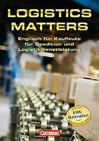 Logistics Matters: B1-Mitte B2 - Schülerbuch von Ol...   Buch   Zustand sehr gut