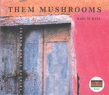 Kazi Ni Kazi by Them Mushrooms (CD Kelele) Roots Reggae from Kenya/Sealed!