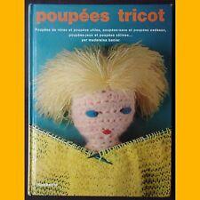 POUPÉES TRICOT Madeleine Banier 1975