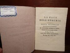 TEATRO ANTICO - Morrocchesi : La Pace dell'Etruria Festa Teatrale - Firenze 1814