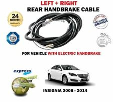 FOR OPEL VAUXHALL INSIGNIA 2008-> REAR ELECTRIC TYPE LEFT RIGHT HANDBRAKE CABLE
