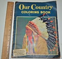 """VINTAGE 1944 """"Our Country"""" Coloring Book Mary Perks Pre School Book"""