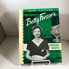 Vintage 1964 BETTY FEEZOR'S Carolina Recipes Cookbook 1st Ed