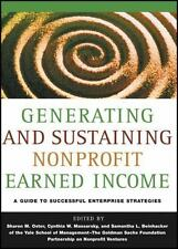 Generating and Sustaining Nonprofit Earned Income : A Guide to Successful...