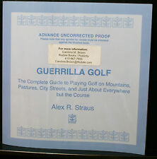 GOLF BOOK, GUERRILLA GOLF, STRAUS, RARE, ADVANCE UNCORRECTED PROOF