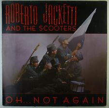"""12"""" Maxi - Roberto Jacketti And The Scooters - Oh... Not Again - A2397"""