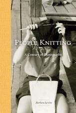 PEOPLE KNITTING - LEVINE, BARBARA - NEW HARDCOVER BOOK