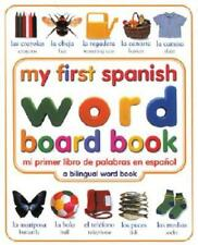 My First Spanish Word Board Book/Mi Primer Libro de Palabras En Espanol by DK
