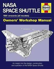 NASA Space Shuttle Manual: An Insight into the Design, Construction and Operation of the NASA Space Shuttle by David Baker (Hardback, 2011)