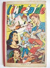 album Intrépide n°25  262 à 271 1954 1955 BE recueil Del Duca