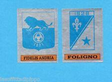 PANINI CALCIATORI 1985/86 -FIGURINA n.605- FIDELIS ANDRIA+FOLIGNO -SCUDETTO-Rec