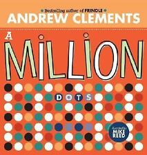 A Million Dots by Andrew Clements (2006, Book, Other)