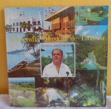 MANUEL PEREZ MERINO GEOGRAFIA MUSICAL DE TABASCO MEXICAN 2xLP SS MEXICAN FOLK