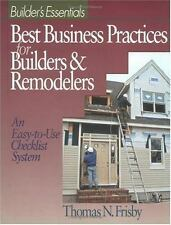 Best Business Practices for Builders and Remodelers: An Easy-to-Use Checklist