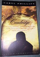 Vintage International: Cambridge by Caryl Phillips (1993, Paperback)