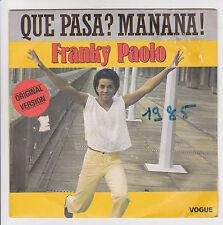 """45 giri FRANKY PAOLO Vinile SP 7"""" QUE PASA MAÑANA - VOGUE 102085"""