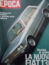 EPOCA n°962 1969 Tutta a colori la nuova FIAT 130 [C56]