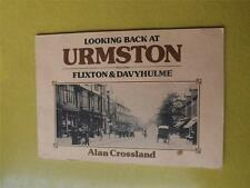 BOOK LOOKING BACK AT URMSTON FLIXTON & DAVYHULME ENGLAND HISTORY PICTURES