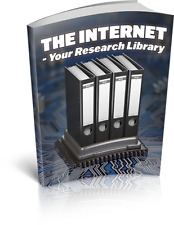 The Internet - Your Research Library,Ebook With Master Resell Rights