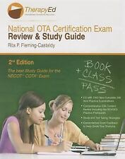 National OTA Certification Exam Review and Study Guide by Rita P....